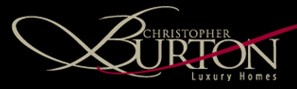 CHISTOPHER BURTON Luxury Homes